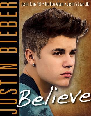Justin Bieber: Believe - Triumph Books