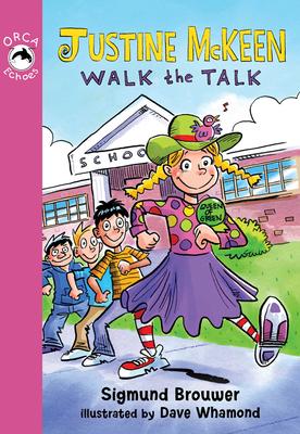 Justine McKeen, Walk the Talk - Brouwer, Sigmund