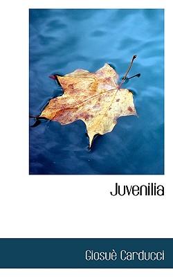 Juvenilia - Carducci, Giosue