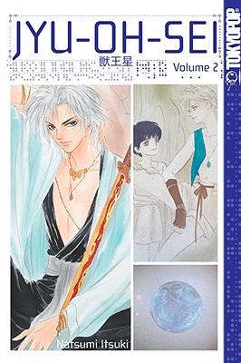 Jyu-Oh-Sei, Volume 2 - Itsuki, Natsumi