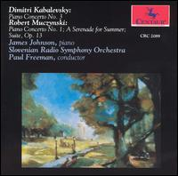 Kabalevsky: Piano Concerto No. 3; Muczynski: Piano Concerto No. 1; A Serenade for Summer - James Johnson (piano); Slovenian Radio Symphony Orchestra; Paul Freeman (conductor)