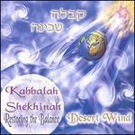 Kabbalah Shekhinah: Restoring the Balance