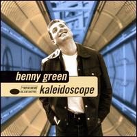 Kaleidoscope - Benny Green