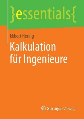 Kalkulation Fur Ingenieure - Hering, Ekbert