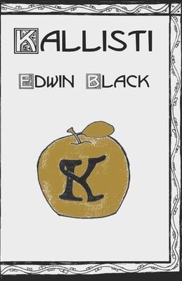 Kallisti: A Discordian Tale - Black, Edwin