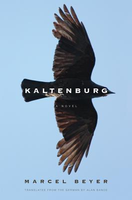 Kaltenburg - Beyer, Marcel, and Bance, Alan (Translated by)