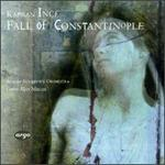 Kamran Ince: The Fall of Constantinople; Arches; Remembering Lycia