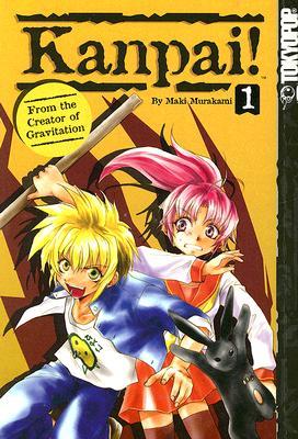 Kanpai!: Volume 1 - Murakami, Maki