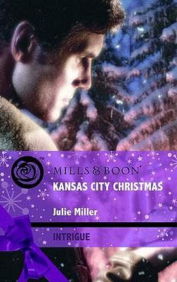 Kansas City Christmas - Miller, Julie