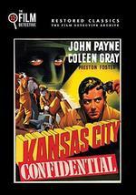 Kansas City Confidential - Phil Karlson