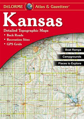 Kansas - Delorme 1st - Rand McNally, and Delorme Publishing Company, and DeLorme