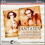Kantaten von Fanny Hensel & Felix Mendelssohn