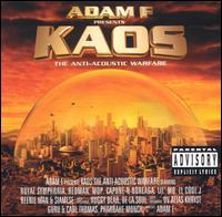 Kaos: The Anti-Acoustic Warfare [Expanded] - Adam F