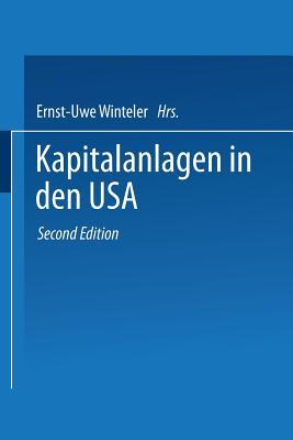 Kapitalanlagen in den USA - Winteler, Ernst-Uwe (Editor)