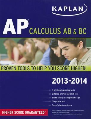 Kaplan AP Calculus AB & BC 2013-2014 - Ruby, Tamara Lefcourt, and Sellers, James, and Korf, Lisa