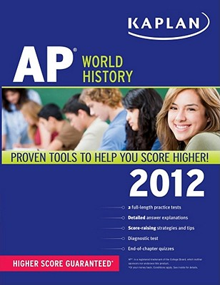 Kaplan AP World History - Laden, Jennifer, and Whelan, Patrick