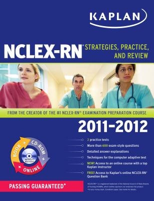 Kaplan NCLEX-RN: Strategies, Practice, and Review book by ...