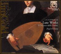 Kapsberger: Lute Works - Paul O'Dette (chitarrone); Paul O'Dette (lute)