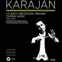 Karajan 1947-1958: Bach, Beethoven, Brahms - Choral Music - Christa Ludwig (mezzo-soprano); Dennis Brain (horn); Elisabeth Schwarzkopf (soprano); Hans Hotter (bass baritone);...