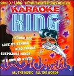 Karaoke King: Sing-A-Long To The Greatest Hits Of Elvis