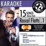 Karaoke: Rascal Flatts, Vol. 1