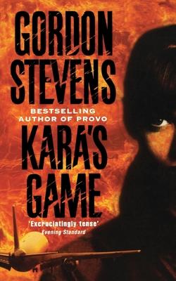 Kara's Game - Stevens, Gordon