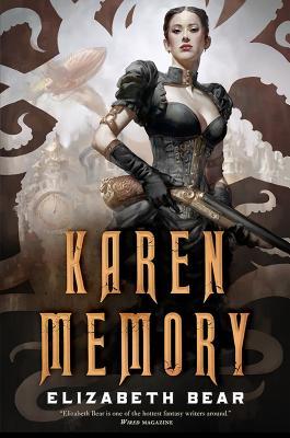 Karen Memory - Bear, Elizabeth