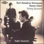 Karl Amadeus Hartmann, Hanns Eisler: String Quartets