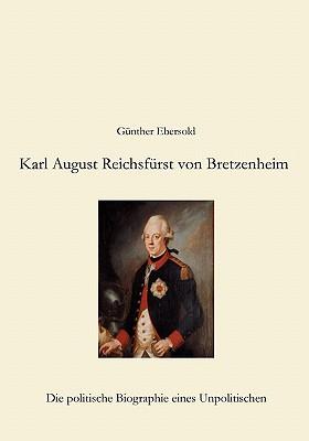 Karl August Reichsfurst Von Bretzenheim - Ebersold, Gunther