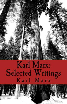 Karl Marx: Selected Writings - Marx, Karl, and Stenning, Henry James (Translated by)