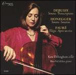 Kate Dillingham Plays Debussy, Honegger, Fauré