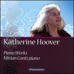 Katherine Hoover: Piano Works