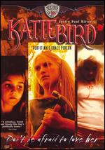 KatieBird: Certifiable Crazy Person - Justin Paul Ritter