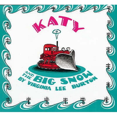 Katy and the Big Snow - Burton, Virginia Lee