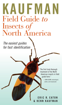 Kaufman Field Guide to Insects of North America - Eaton, Eric R, and Kaufman, Kenn