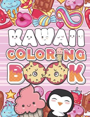 Kawaii Coloring Book Super Cute Coloring Pages To Color And Doodles Fun And Relaxing Adorable Japanese Style Manga Anime Animal Designs And Other