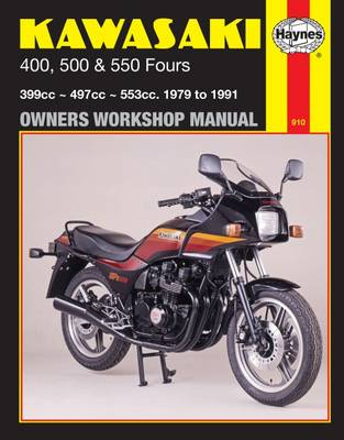 Kawasaki 400, 500, and 550 Fours Owners' Workshop Manual, No. M910: 1979-1991 - Haynes, John