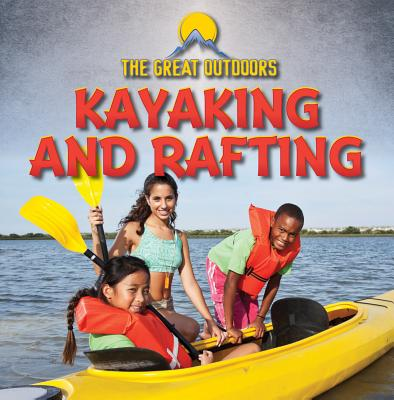 Kayaking and Rafting - Harasymiw, Raymond