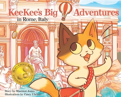 KeeKee's Big Adventures in Rome, Italy - Jones, Shannon, and Pliscou, Lisa (Editor)