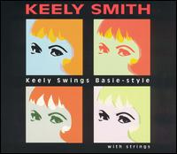 Keely Swings Basie-Style With Strings - Keely Smith
