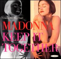 Keep It Together - Madonna