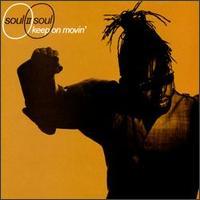 Keep on Movin' - Soul II Soul