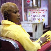 Keep on Moving: The Best of Angelique Kidjo - Ang�lique Kidjo