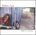 Keep on Running - Robben Ford