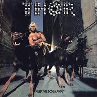 Keep the Dogs Away - Thor