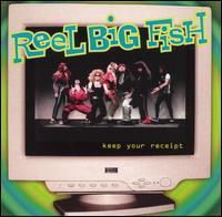 Keep Your Receipt EP - Reel Big Fish