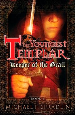 Keeper of the Grail - Spradlin, Michael P