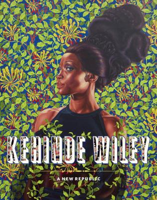 Kehinde Wiley: A New Republic - Tsai, Eugenie (Editor), and Choi, Connie H., and Cho, Insoo (Contributions by)