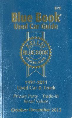 Kelley Blue Book Used Car Guide: 1997-2011 Models - Kelly Blue Book (Creator)