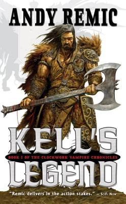 Kell's Legend - Remic, Andy